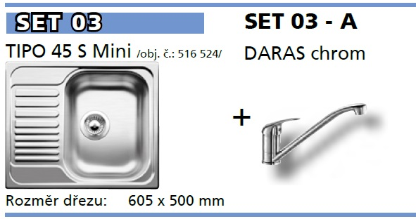 SET Tipo 45 S Mini přírodní lesk +  DARAS chrom