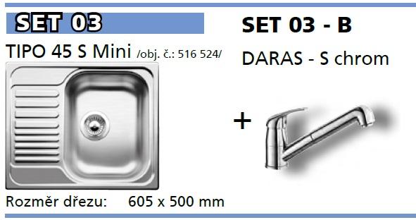 SET Tipo 45 S Mini přírodní lesk +  DARAS -S chrom