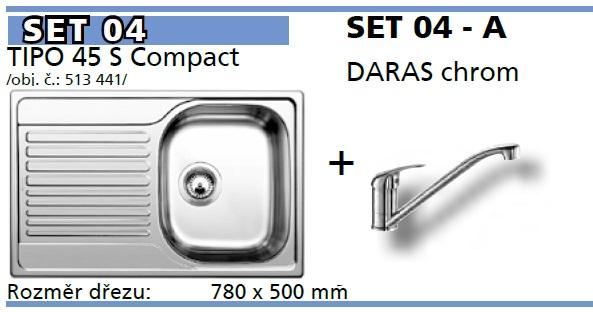 SET Tipo 45 S Compact přírodní lesk + DARAS chrom