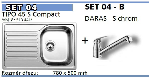 SET Tipo 45 S Compact přírodní lesk + DARAS -S chrom