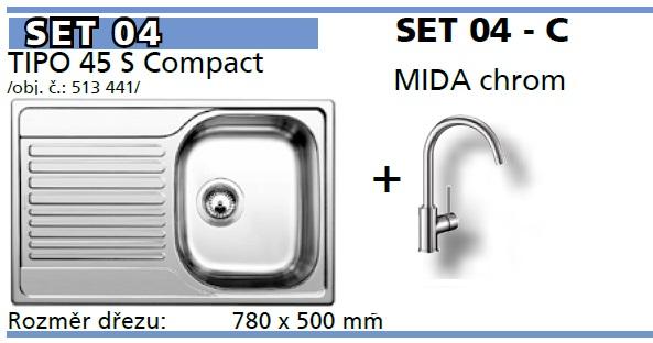 SET Tipo 45 S Compact přírodní lesk + Mida chrom